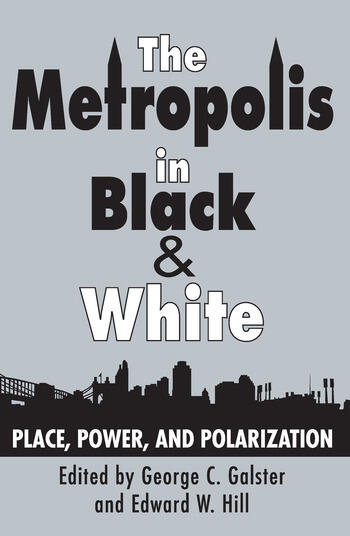 The Metropolis in Black and White Place, Power and Polarization book cover
