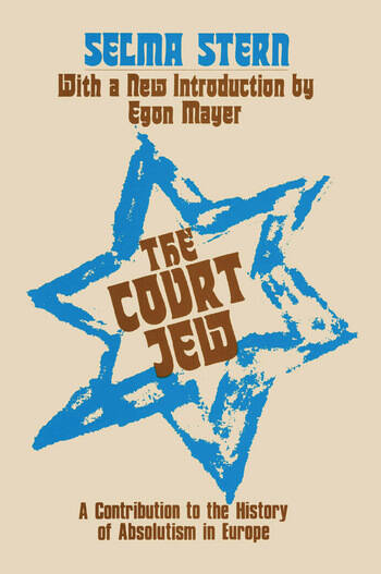 Court Jew Contribution to the History of Absolutism in Europe book cover