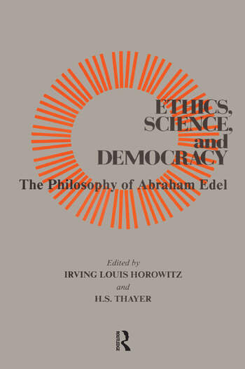 Ethics, Science, and Democracy Philosophy of Abraham Edel book cover