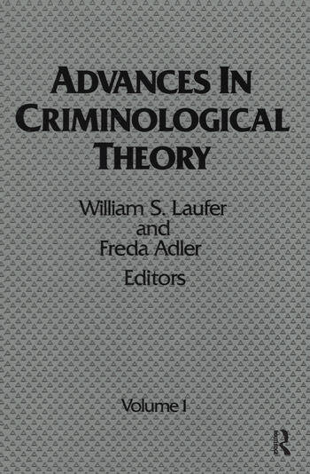 Advances in Criminological Theory Volume 1 book cover