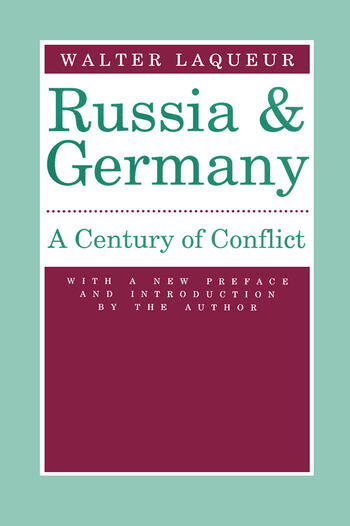 Russia and Germany Century of Conflict book cover