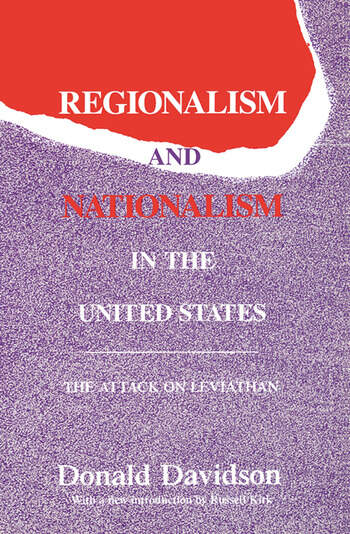 Regionalism and Nationalism in the United States The Attack on