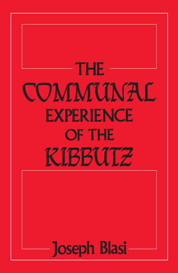 The Communal Experience of the Kibbutz book cover