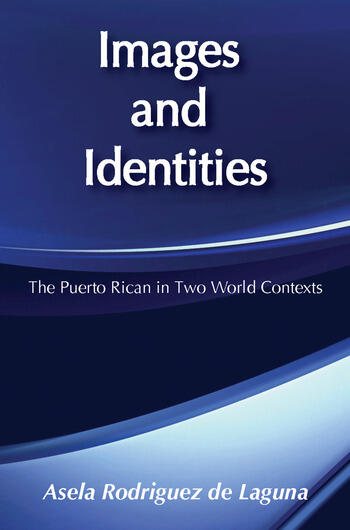 Images and Identities Puerto Rican in Two World Contexts book cover