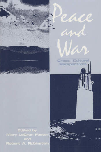 Peace and War Cross-cultural Perspectives book cover