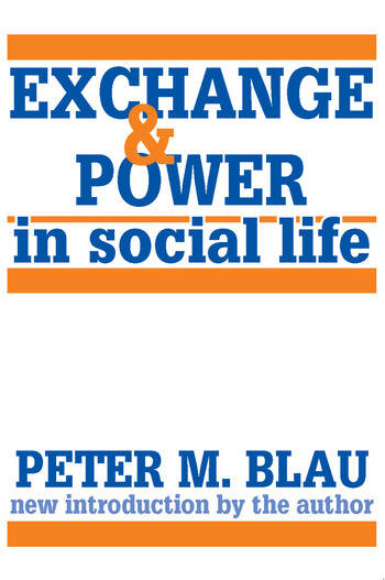 Exchange and Power in Social Life book cover