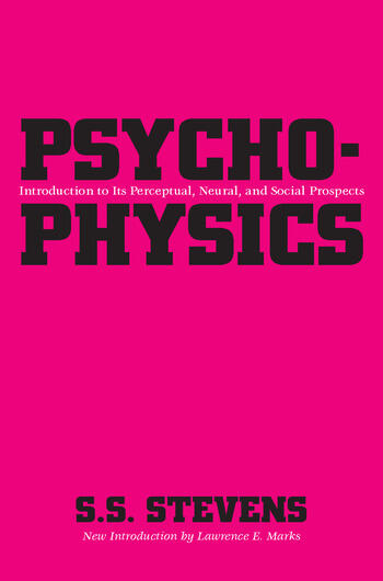 Psychophysics Introduction to Its Perceptual, Neural and Social Prospects book cover