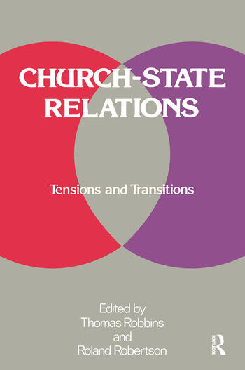 Church-state Relations Tensions and Transitions book cover
