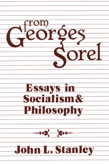 From Georges Sorel Essays in Socialism and Philosophy book cover
