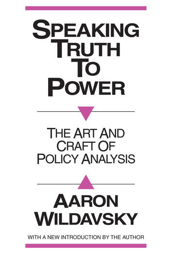 Speaking Truth to Power Art and Craft of Policy Analysis book cover