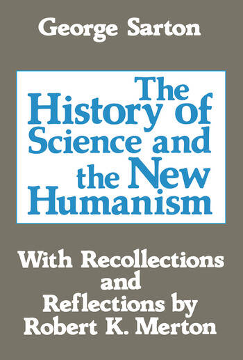 The History of Science and the New Humanism book cover