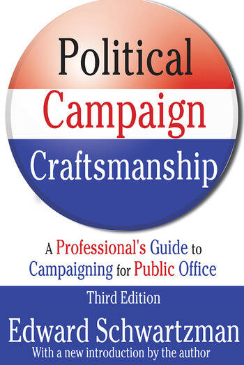 Political Campaign Craftsmanship A Professional's Guide to Campaigning for Public Office book cover