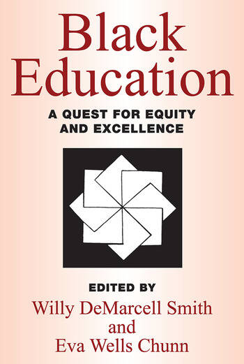 Black Education A Quest for Equity and Excellence book cover