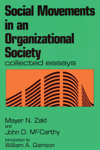 Social Movements in an Organizational Society Collected Essays book cover
