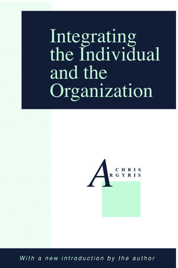 Integrating the Individual and the Organization book cover