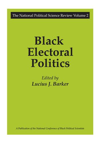 Black Electoral Politics Participation, Performance, Promise book cover