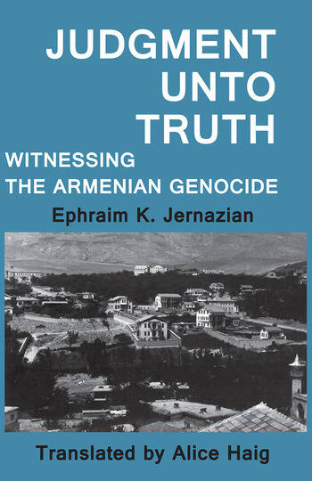 Judgment Unto Truth Witnessing the Armenian Genocide book cover