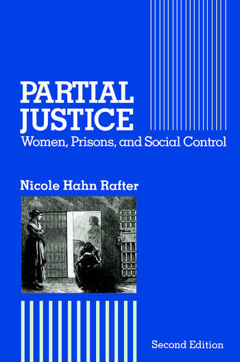 Partial Justice Women, Prisons and Social Control book cover