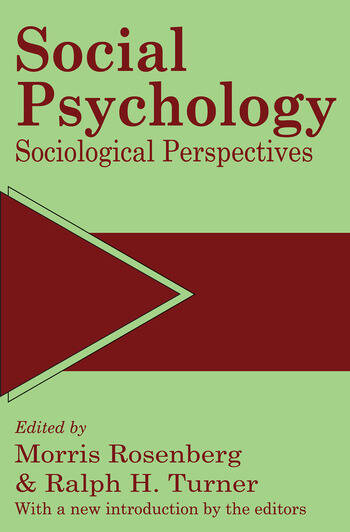 Social Psychology Sociological Perspectives book cover