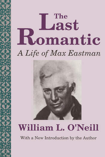 The Last Romantic Life of Max Eastman book cover