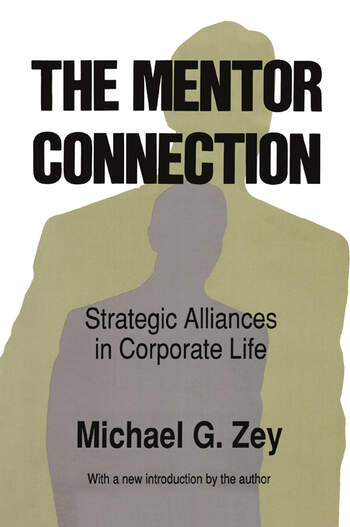 The Mentor Connection Strategic Alliances within Corporate Life book cover