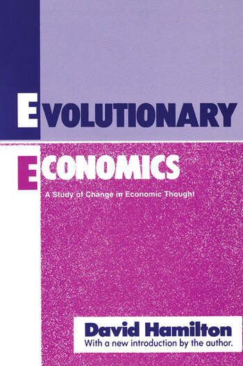 Evolutionary Economics A Study of Change in Economic Thought book cover