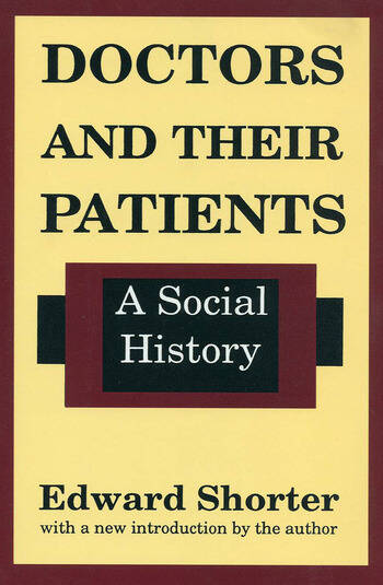 Doctors and Their Patients A Social History book cover