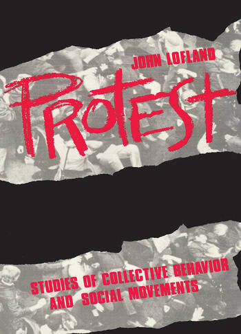 Protest Studies of Collective Behaviour and Social Movements book cover