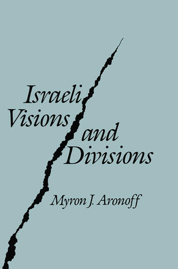 Israeli Visions and Divisions book cover