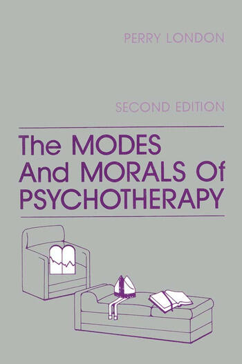 The Modes And Morals Of Psychotherapy book cover