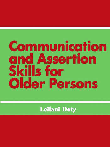 Communication and Assertion Skills for Older Persons book cover