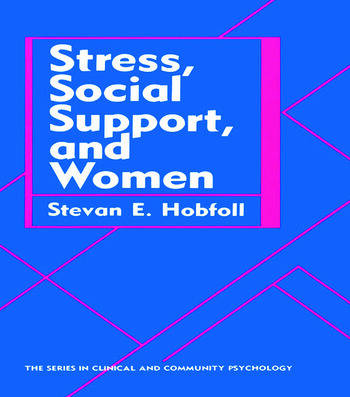 Stress, Social Support, And Women book cover