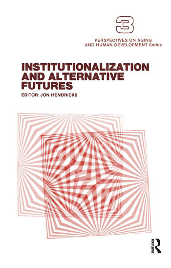 Institutionalization and Alternative Futures book cover