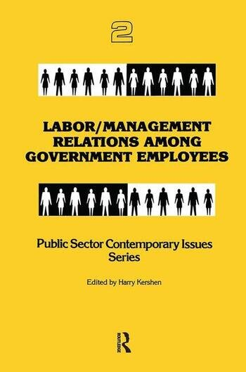 Labor/management Relations Among Government Employees book cover