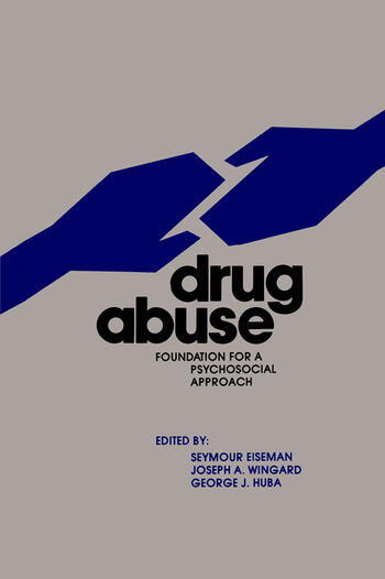 Drug Abuse Foundation for a Psychosocial Approach book cover