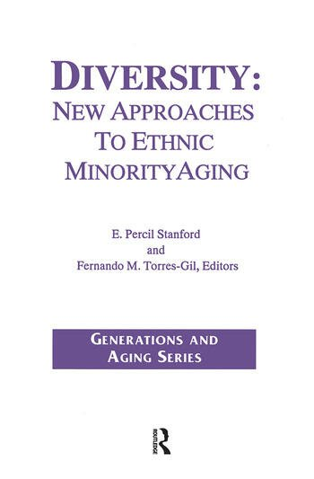Diversity New Approaches to Ethnic Minority Aging book cover