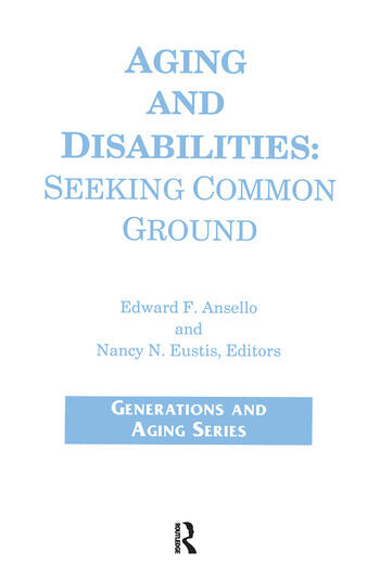 Aging and Disabilities Seeking Common Ground book cover