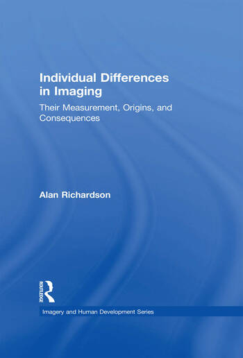 Individual Differences in Imaging Their Measurement, Origins, and Consequences book cover