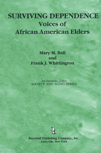 Surviving Dependence Voices of African American Elders book cover