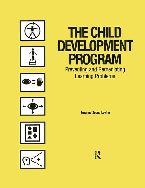 The Child Development Program Preventing and Remediating Learning Problems book cover