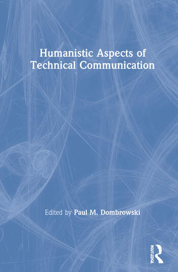 Humanistic Aspects of Technical Communication book cover
