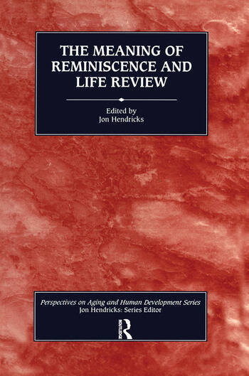 The Meaning of Reminiscence and Life Review book cover