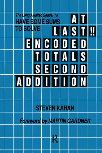 At Last!! Encoded Totals Second Addition The Long-awaited Sequel to Have Some Sums to Solve book cover