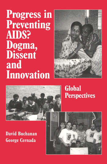 Progress in Preventing AIDS? Dogma, Dissent and Innovation - Global Perspectives book cover