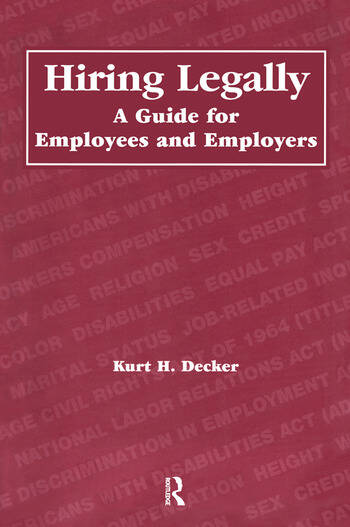 Hiring Legally A Guide for Employees and Employers book cover