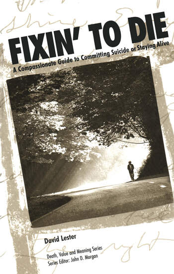 Fixin' to Die A Compassionate Guide to Committing Suicide or Staying Alive book cover