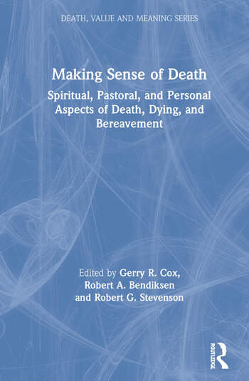 Making Sense of Death Spiritual,Pastoral and Personal Aspects of Death,Dying and Bereavement book cover