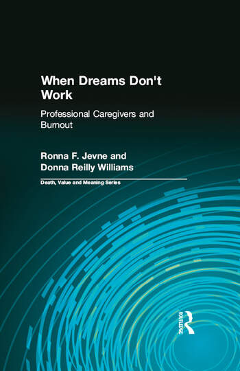 When Dreams Don't Work Professional Caregivers and Burnout book cover