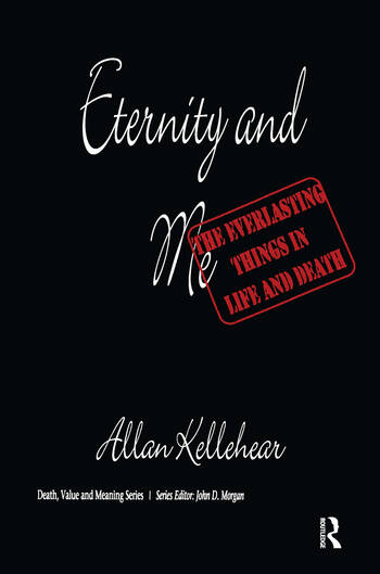 Eternity and Me The Everlasting Things in Life and Death book cover
