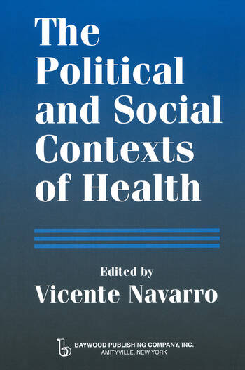 The Political and Social Contexts of Health Politics of Sex in Medicine book cover